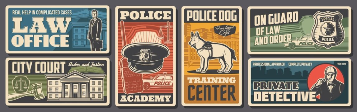 Police, law and justice retro posters, policeman guard and city court, vector. Police academy and dog training center, private detective and investigation, law office and legislation judge court