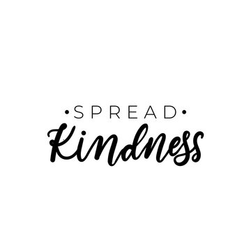 Spread kindness simple design with typography and hand drawn elements. Be kind motivational and inspirational print for cards, posters, textile etc. Vector kindness inscription illustration