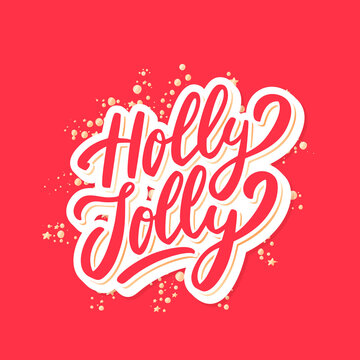 Holly Jolly. Merry Christmas vector lettering greeting card.