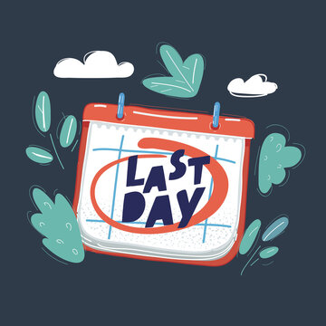Vector illustration of Calendar page big Last Day date mark on it.