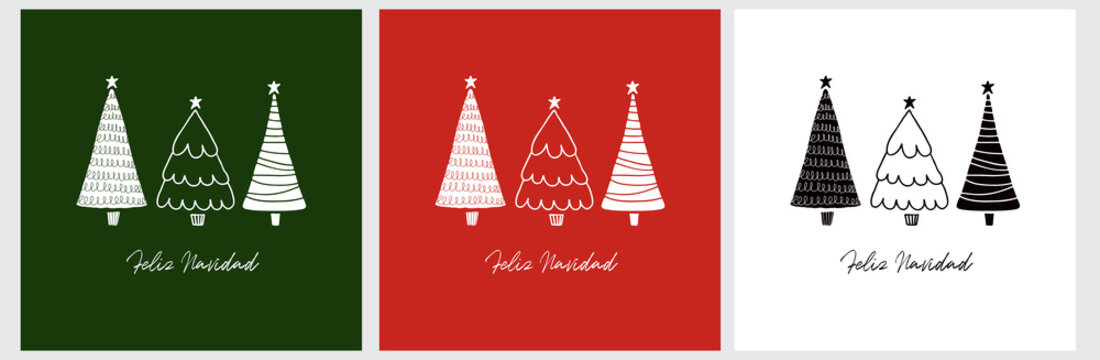 Feliz Navidad - Merry Christams. Spanish Christmas Holidays Vector Card with Hand Drawn Trees Isolated on a Green, Red and White Background. Infantile Style Christmas Illustration ideal for Greetings.