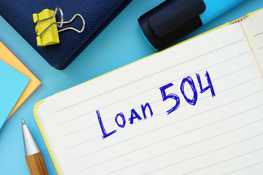 Business concept about Loan 504 with inscription on the sheet.