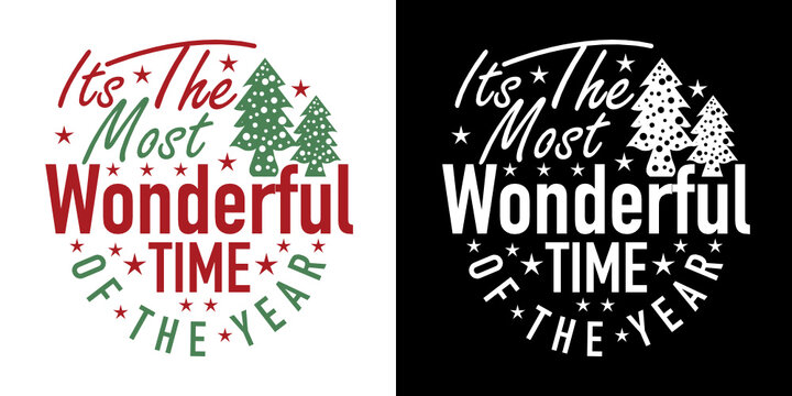 It's The Most Wonderful Time Of The Year SVG Cut File | Christmas Svg | Christmas Tree Svg | Merry Christmas Svg | T-shirt Design