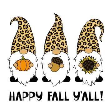Phrase Happy Fall You All. Gnomes with a sunflower, pumpkin, acorn. Thanksgiving Day. Vector illustration. Leopard print. Symbols. Isolated on white background. For T-shirts, paper cut, postcards.