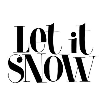 Let it snow hand drawn lettering quote for Christmas time. Text for social media, print, t-shirt, card, poster, promotional gift, landing page, web design elements. Vector lettering typography.
