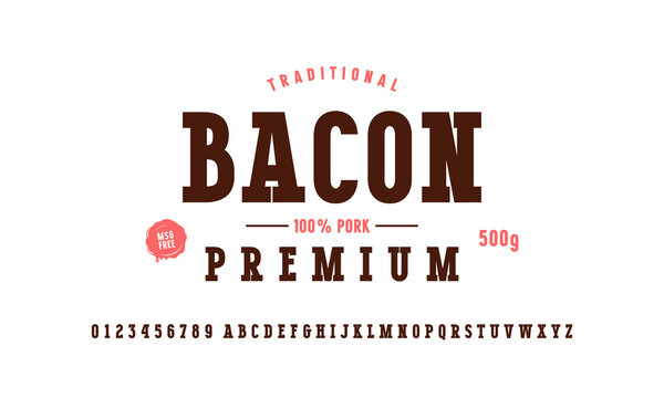 Serif font and bacon label template