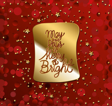 may your days be marry and bright in gold lettering with stars on red background
