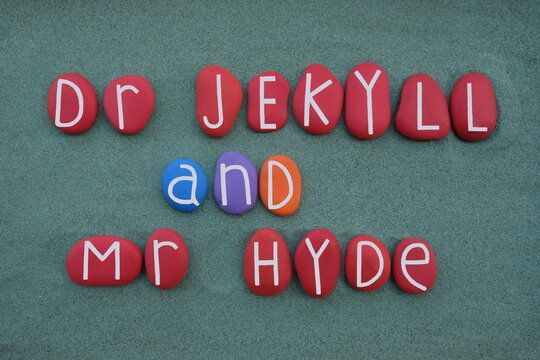 Dr Jekyll and Mr Hyde, normal and strange, creative text composed with colored stone letters