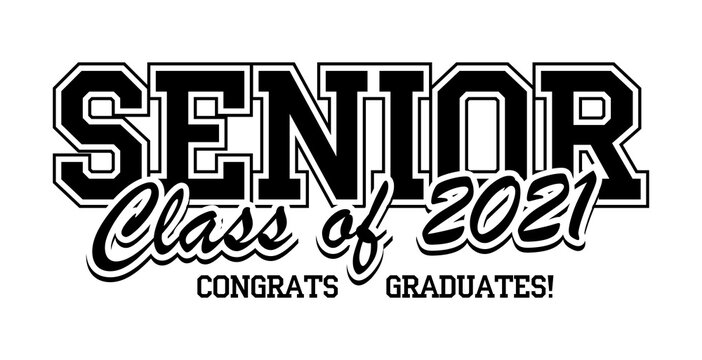 Senior Class of 2021 for greeting, invitation card. Text for graduation design, congratulation event, T-shirt, party, high school or college graduate. Vector on transparent background