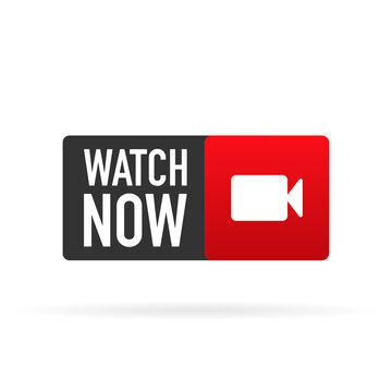 Watch now banner in flat style on white background. Play video. Web media. Online translation. Vector illustration.