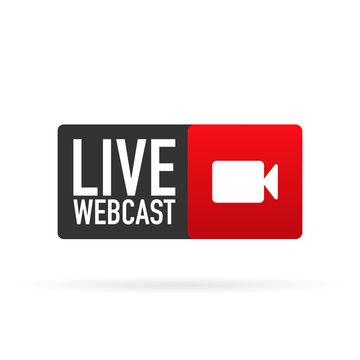 Live webcast red banner. Flat label. Vector illustration.