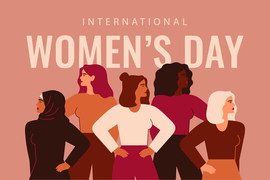 International Women's Day card with Five strong girls of different cultures and ethnicities stand together. Vector concept of gender equality and of the female empowerment movement.