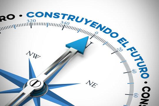 "Spanisch slogan ""construyendo el futuro"" (Zukunft gestalten)"