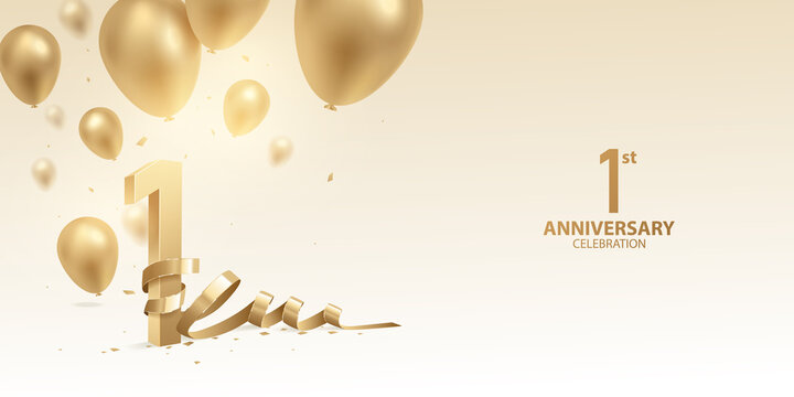 1st Year anniversary celebration background. 3D Golden numbers with bent ribbon, confetti and balloons.