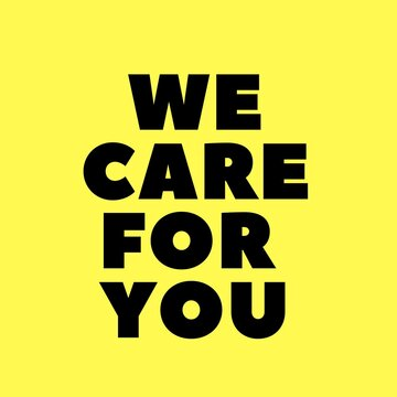 WE CARE FOR YOU black text isolated text on yellow background Concept meaning support you for assistance or treatment.