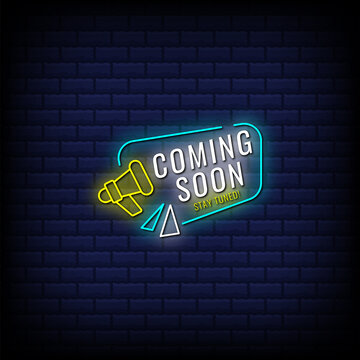 Coming soon, stay tuned neon sign style text with megaphone