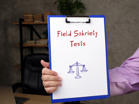 Business concept meaning Field Sobriety Tests with phrase on the sheet.