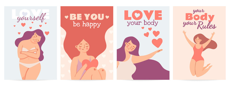 Body positive posters. Love yourself prints with happy woman with self esteem, heart and motivation quote. Women or valentine day vector set