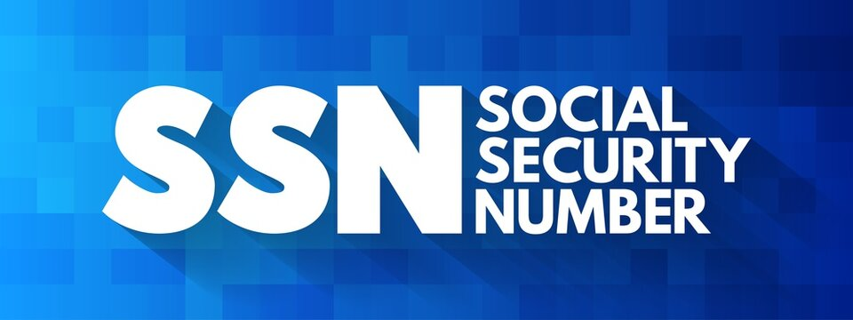 SSN - Social Security Number acronym, concept background