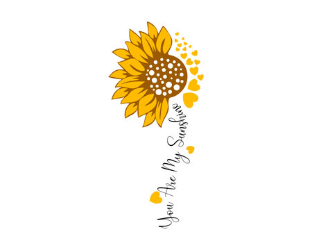 You Are My Sunshine, Sunflower SVG, Sunflower PNG, Quote, Saying, Half, Flower, Files For Cricut, Digital File Download