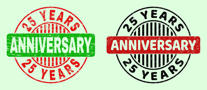 25 YEARS ANNIVERSARY bicolor round rubber imitations with corroded style. Flat vector textured watermarks with 25 YEARS ANNIVERSARY text inside round shape, in red, black, green colors.