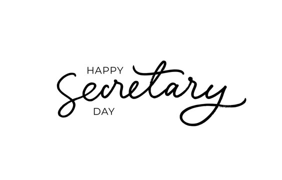 Happy Secretary day hand drawn line lettering with swooshes. Modern black vector calligraphy isolated on white background. Elegant lettering banner. Template for a poster, cards, banner.
