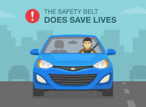 Driving a car. The safety belt does save lives poster design. Male driver wearing a seatbelt. Flat vector illustration template.