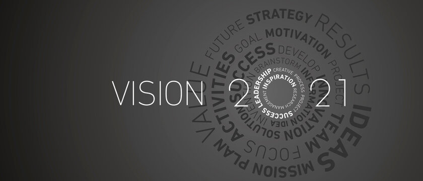 Vision 2021 New Year modern abstract circle word cloud text white shining bold light typography black greeting card banner