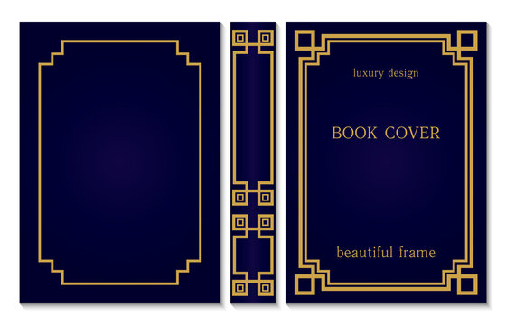 Book cover and spine design. Vintage old frames and corners. Luxury Gold and dark blue style design. Border to be printed on covers and pages of books.