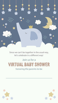 Virtual baby shower invitation template with cute elephant and night sky in muted pastel colors. Perfectly sized for smart phone screen, social media stories, virtical movies, etc.