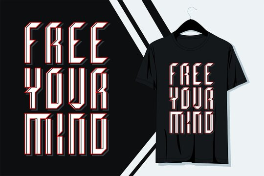 Typography slogan t-shirt design, poster, and other uses, vector illustration