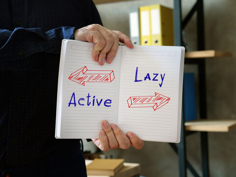 Direction Way to  Active versus Lazy  contrast concept