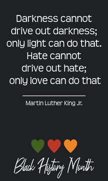 Black History Month quote. African American Social History heritage holiday in February in USA, Canada. Vector text card isolated on dark background. Lettering Cursive. 3 hearts in green, red, yellow.