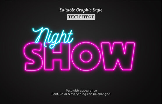 Glowing night Show neon light, Editable Graphic Style text effect