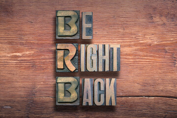 be right back wood