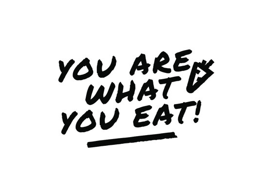 YOU ARE WHAT YOU EAT Poster Quote Paint Brush Inspiration Black Ink White Background