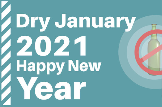 Dry January 2021- Happy New Year vector illustration