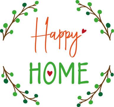 Schriftzug Happy Home mit Blumenornament