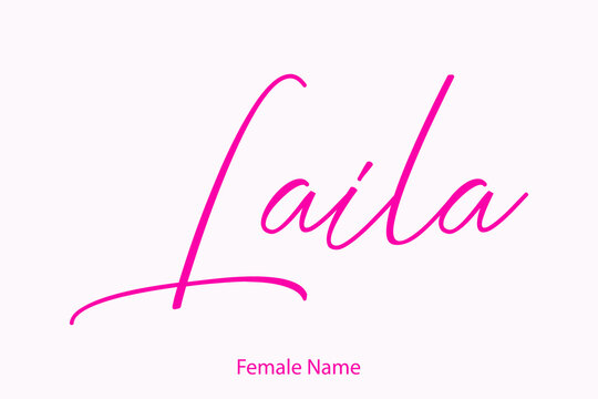 Laila Female name - Beautiful Handwritten Lettering  Modern Calligraphy Text