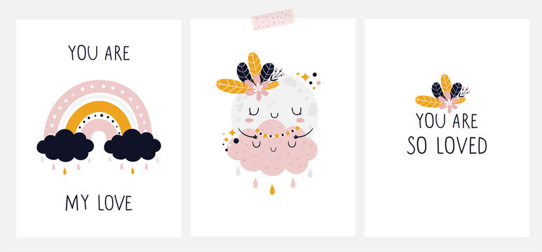 Hand drawn cards with cute baby characters and lettering. Rainbow with clouds, Moon with flowers and little cloud with stars. You are my love, you are so loved - hand lettering. Childish print
