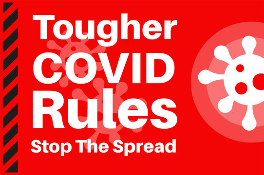 Tougher Covid Rules - Stop the spread - Illustration with virus logo on a red background.
