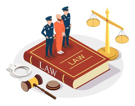 Isometric arrested offender with policeman characters standing on Law book, scales of justice, gavel, handcuffs, flat vector illustration. Police officers arresting criminal, thief. Law and justice.