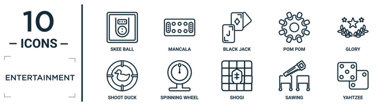 entertainment linear icon set. includes thin line skee ball, black jack, glory, spinning wheel, sawing, yahtzee, shoot duck icons for report, presentation, diagram, web design
