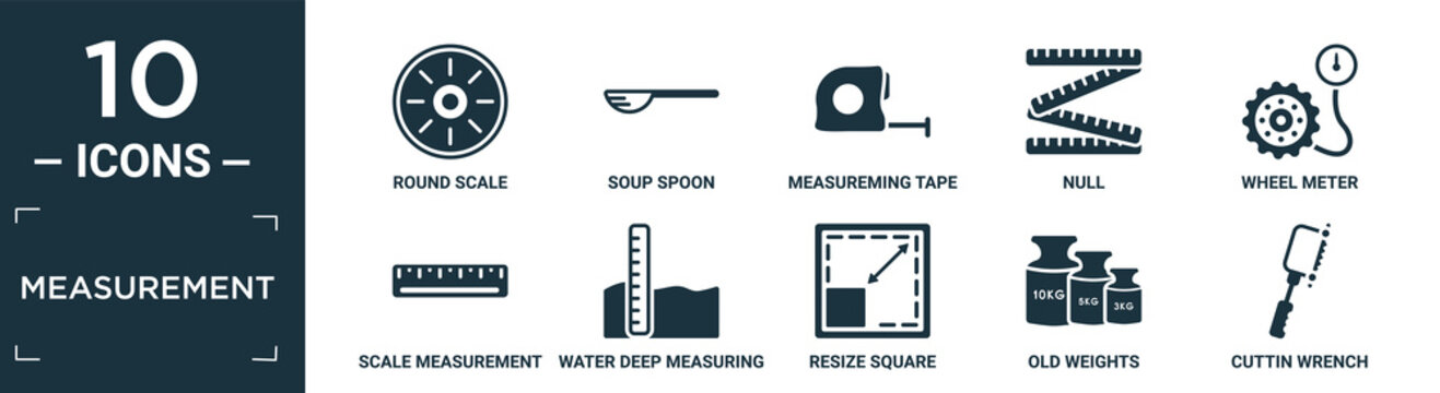 filled measurement icon set. contain flat round scale, soup spoon, measureming tape, null, wheel meter, scale measurement, water deep measuring, resize square, old weights, cuttin wrench icons in.