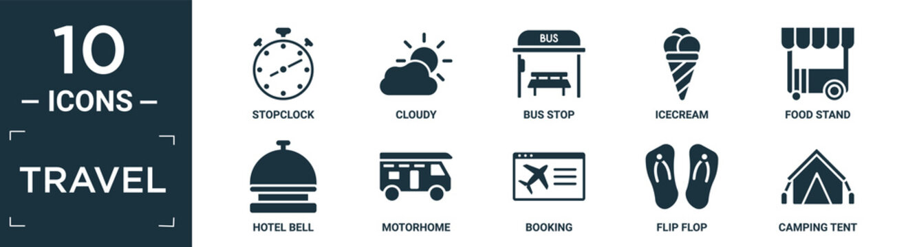 filled travel icon set. contain flat stopclock, cloudy, bus stop, icecream, food stand, hotel bell, motorhome, booking, flip flop, camping tent icons in editable format..