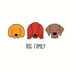 Cute funny retriever, Labrador, setter, puppy faces, quote Dog Family. Hand drawn color vector illustration, isolated on white. Line art. Pet logo, icon. Design concept poster, t-shirt, fashion print.