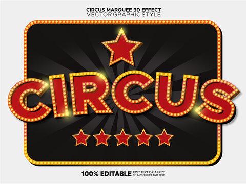 Circus 3d vector graphic syle marquee bulb lights text - graphic style effect 100% editable or Oneclick apply to any text and object
