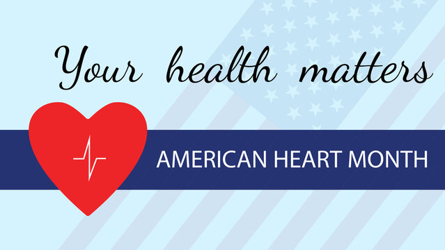 American Heart Month background, poster, card