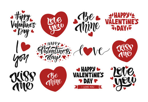 Valentines Day celebration lettering set. Vector template for greeting card. Hand drawn modern quote illustration with heart for advertising, invitation, mug, poster, flyer, t shirt.