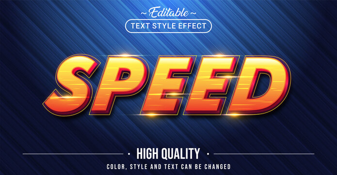 Editable text style effect - Speed text style theme.